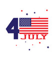 forth of july concept independence day with usa vector image vector image