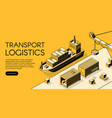 ship cargo logistics isometric vector image vector image