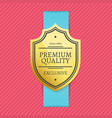 since 1980 exclusive premium quality golden label vector image vector image