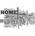 what home business text word cloud concept vector image vector image