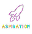 aspiration poster isolated on white background vector image