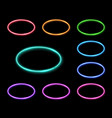 colorful neon oval frames set electric circles vector image