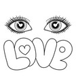 eyes and love vector image vector image