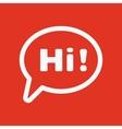 The hi icon Greet and hello symbol Flat vector image vector image