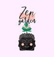 zen garden quote design buddha head plant vector image vector image