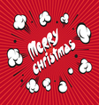 Merry Christmas boom explosion vector image vector image