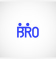 bro or borther abstract sign emblem vector image