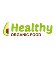 healthy organic food logo vector image