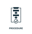 procedure icon symbol creative sign from vector image vector image