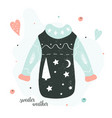 sweater weather holiday card with knitted jumper vector image vector image