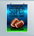 super football game flyer template vector image
