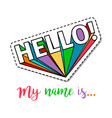 fashion patch with hello lettering vector image vector image