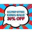 Sale poster with LIMITED OFFER MEGA SALE 30 vector image vector image