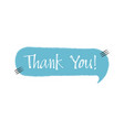 thank you - blue speech bubble in doodle style vector image vector image