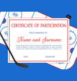 certificate participation in hockey competition vector image vector image