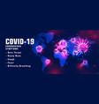 covid19-19 coronavirus symptons list with virus vector image vector image