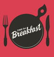 banner for breakfast time with fork and knife vector image vector image