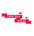 early bird special discount banner with cute bird vector image