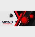 covid19-19 coronavirus disease pandemic outbreak vector image vector image