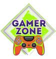 gamer zone funny positive print joystick vector image vector image