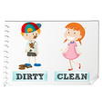 Opposite adjectives dirty and clean vector image