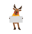 funny christmas reindeer holding whint empty board vector image vector image