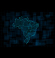 hud map brazil with states cyberpunk vector image vector image