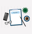 my goals - blank notepad with smart phone and a vector image vector image