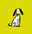 funny dog sketch for your design vector image vector image