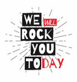 rock festival poster slogan graphic for t shirt vector image