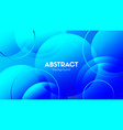 blue circles abstract background gradient vector image vector image