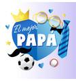 el mejor papa - best dad in world spanish csrd vector image