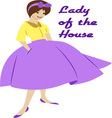 Lady Of The House vector image vector image