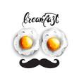 breakfast eggs fresh funny menu card vector image