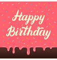 happy birthday hand lettering on cake glaze vector image