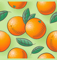 oranges seamless pattern ripe fruits with leaves vector image vector image