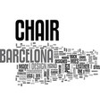 what is a barcelona chair text word cloud concept vector image vector image