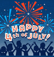happy 4th july family watching fireworks vector image