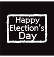 happy election day design vector image