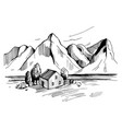 landscape with house and mountains sketch vector image vector image