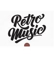 retro music hand drawn lettering elegant vector image