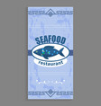 seafood restaurant poster with marine fish logo vector image vector image