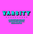 varsity alphabet template letters and numbers vector image