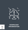 download information line icon vector image vector image