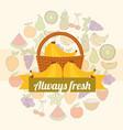 label wicker basket with always fresh banana vector image vector image