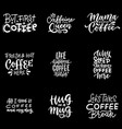 quote coffee typography set calligraphy hand vector image vector image