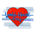 world heart day background vector image vector image