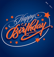 HAPPY BIRTHDAY hand lettering vector image vector image