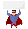 Super Hero Holding Sign vector image