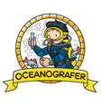 funny oceanographer or diver emblem vector image vector image